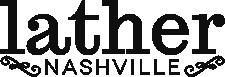 Lather Nashville